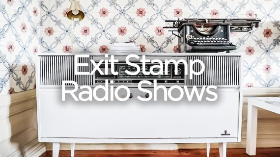 Exit Stamp Radio Shows