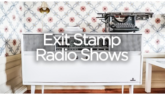 Exit Stamp Radio Shows